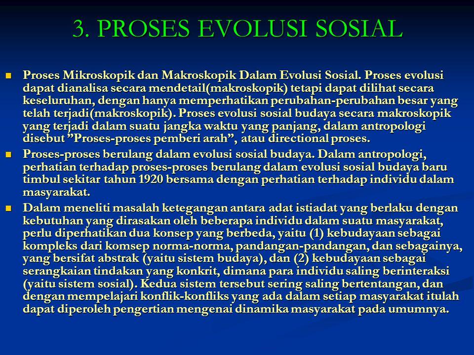 3. PROSES EVOLUSI SOSIAL