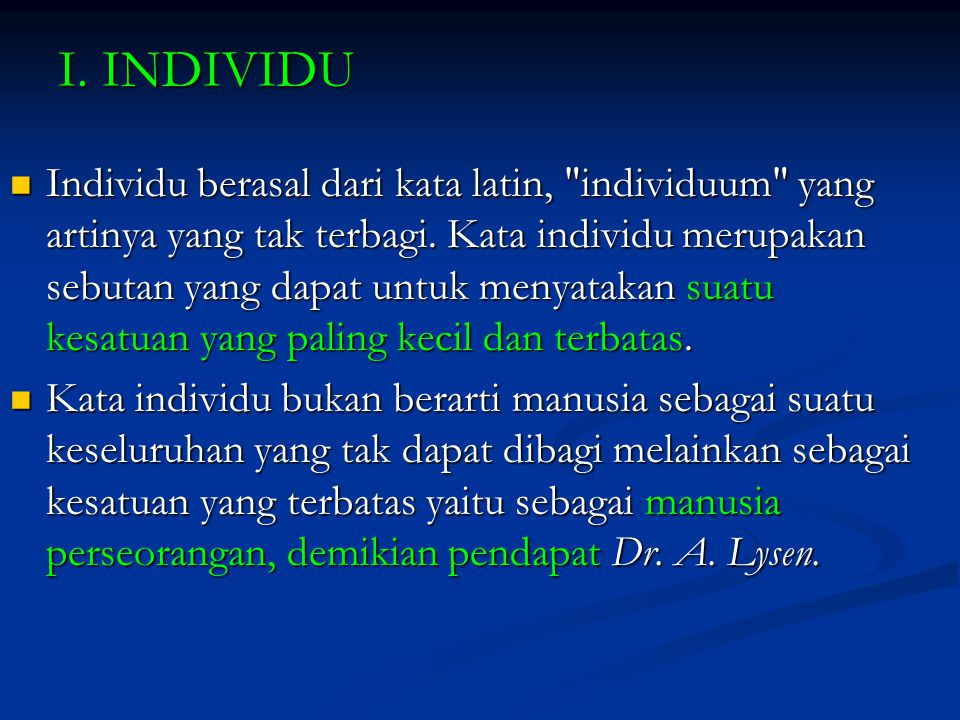 I. INDIVIDU