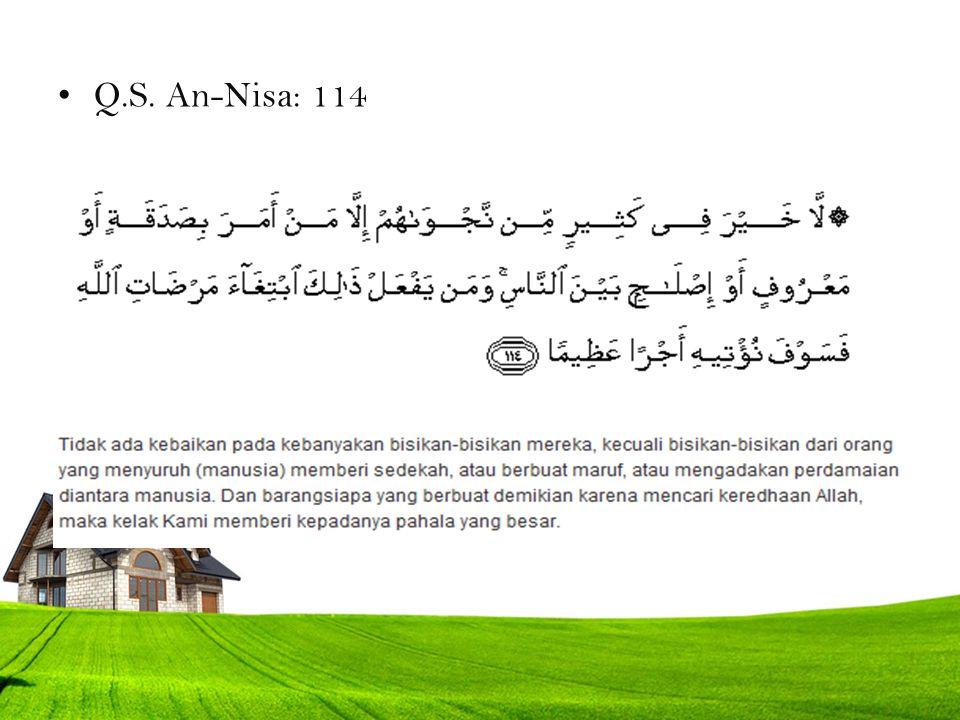 Q.S. An-Nisa: 114