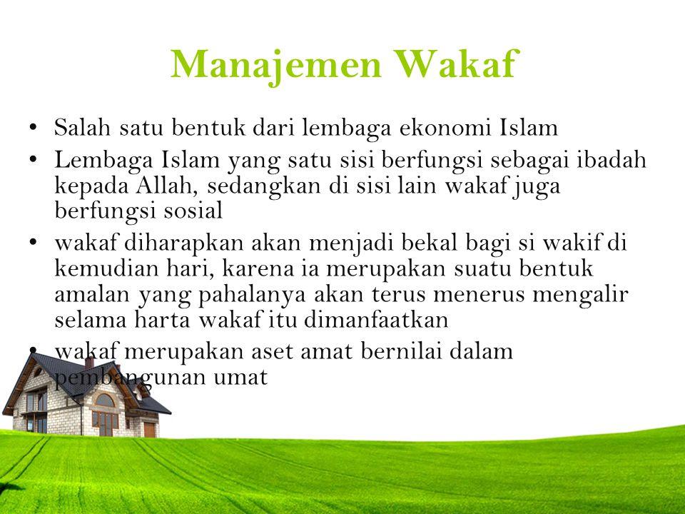 Manajemen Wakaf Salah satu bentuk dari lembaga ekonomi Islam