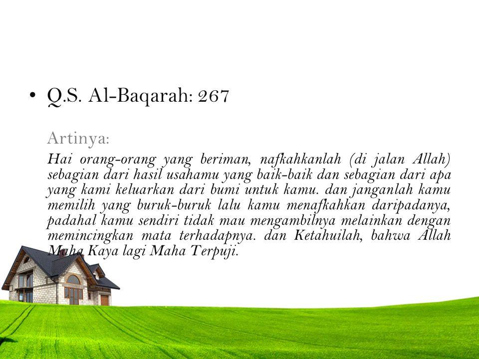 Q.S. Al-Baqarah: 267 Artinya: