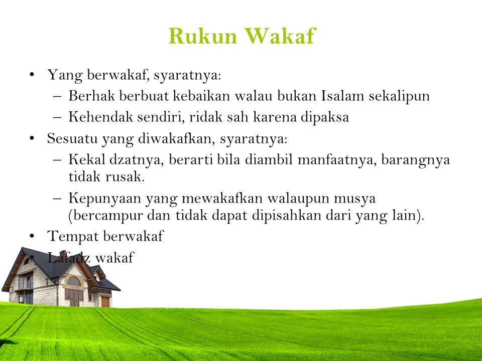 Rukun Wakaf Yang berwakaf, syaratnya: