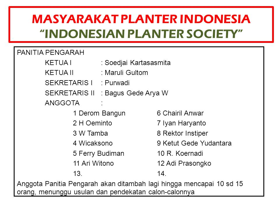 MASYARAKAT PLANTER INDONESIA INDONESIAN PLANTER SOCIETY