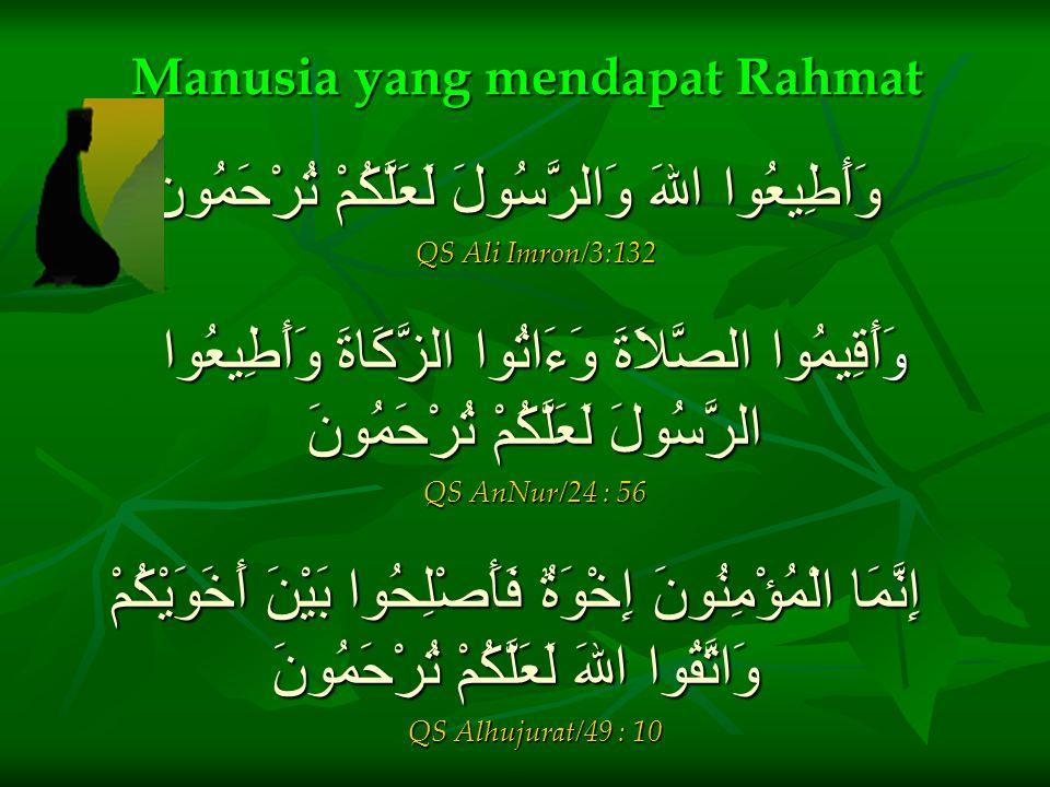 Manusia yang mendapat Rahmat