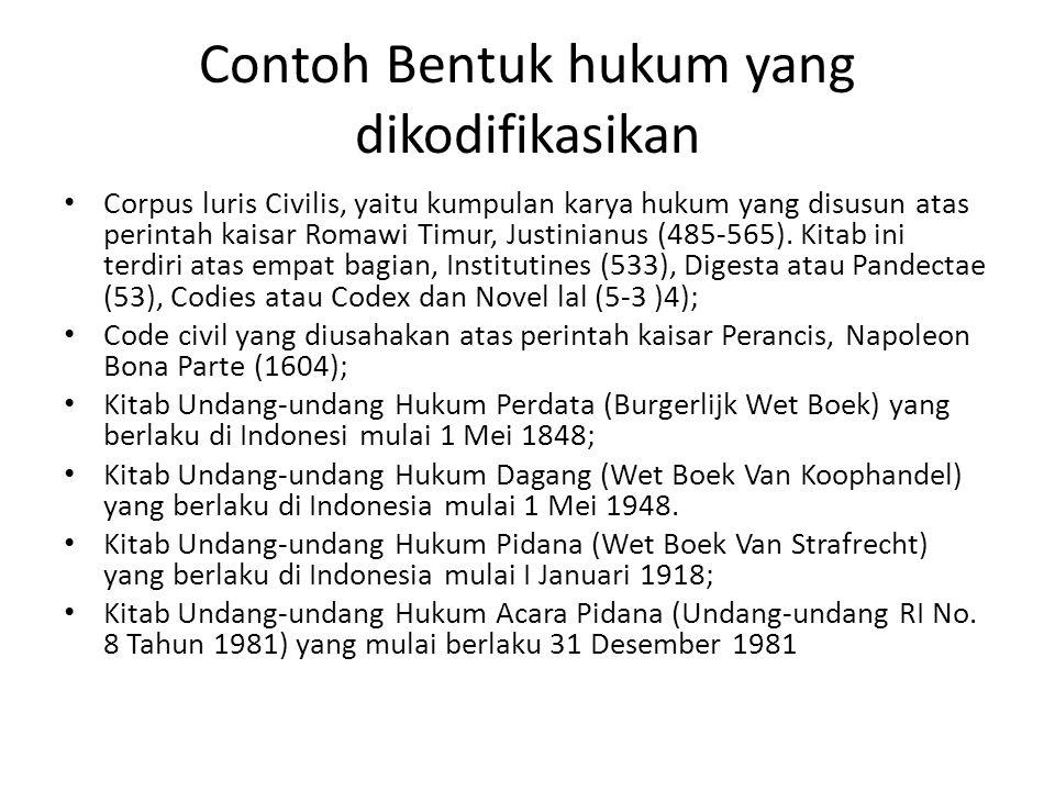Contoh Bentuk hukum yang dikodifikasikan