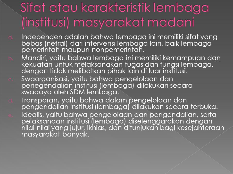 Sifat atau karakteristik lembaga (institusi) masyarakat madani