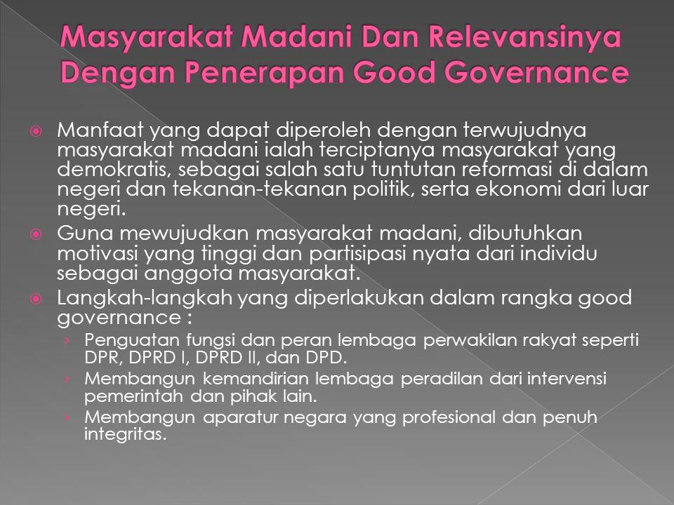 Masyarakat Madani Dan Relevansinya Dengan Penerapan Good Governance