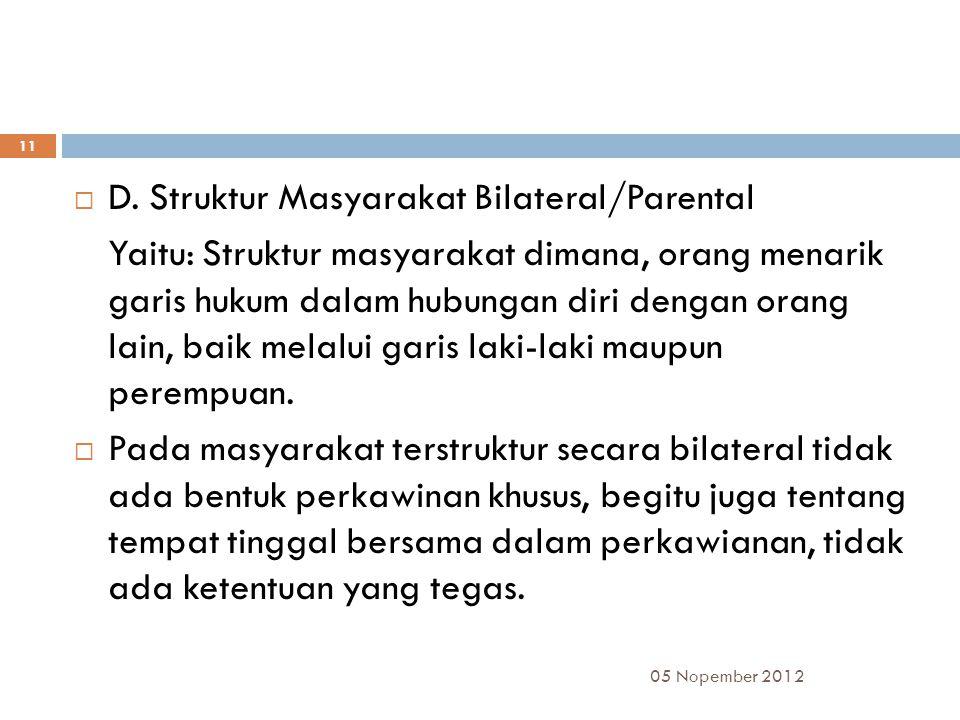 D. Struktur Masyarakat Bilateral/Parental