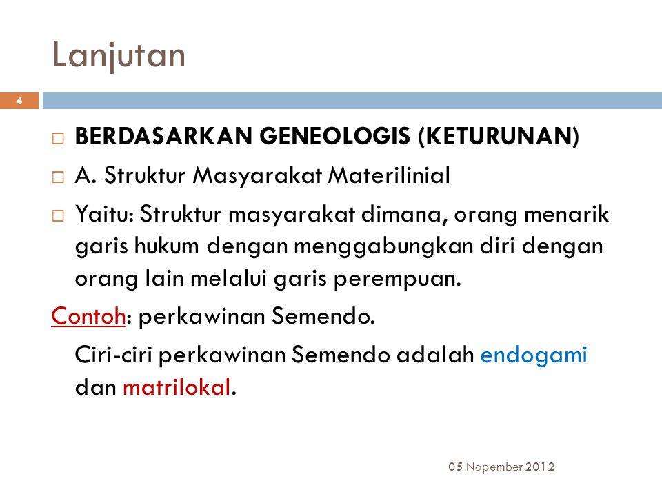 Lanjutan BERDASARKAN GENEOLOGIS (KETURUNAN)