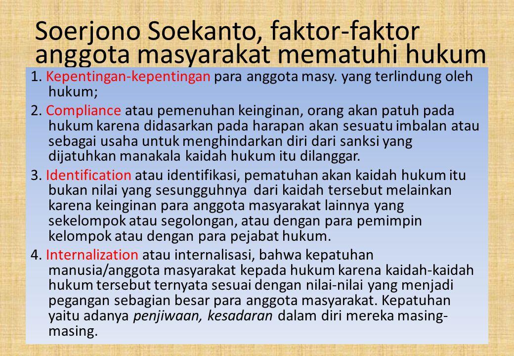 Soerjono Soekanto, faktor-faktor anggota masyarakat mematuhi hukum