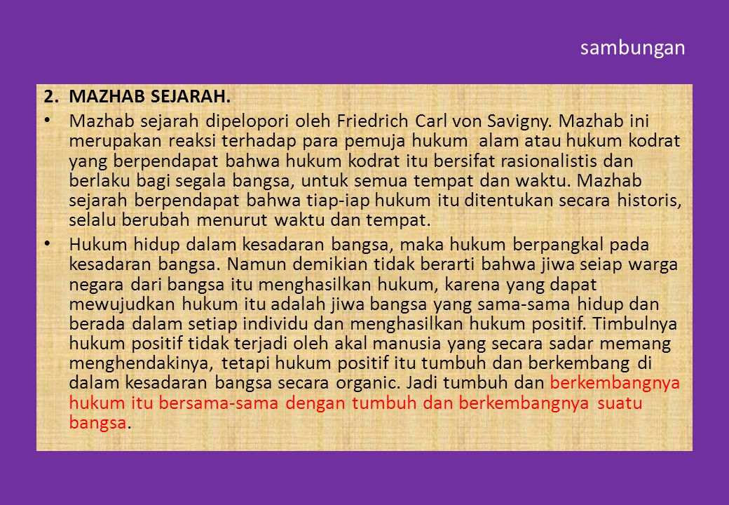 sambungan 2. MAZHAB SEJARAH.