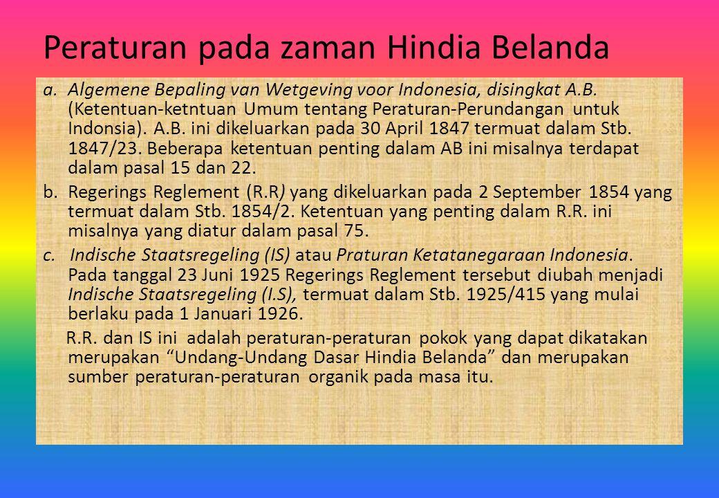 Peraturan pada zaman Hindia Belanda