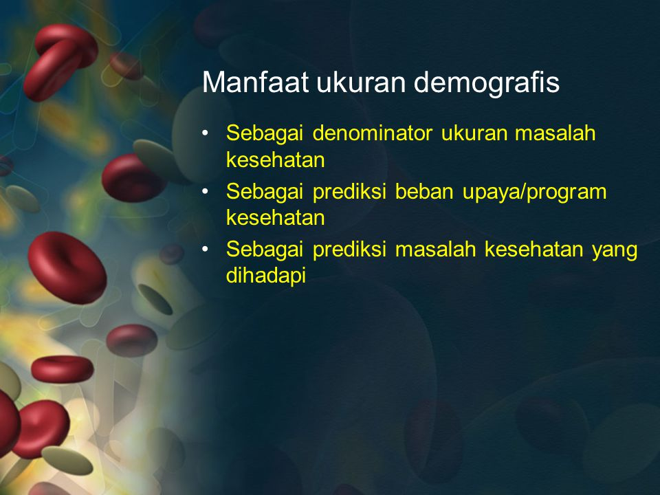 Manfaat ukuran demografis