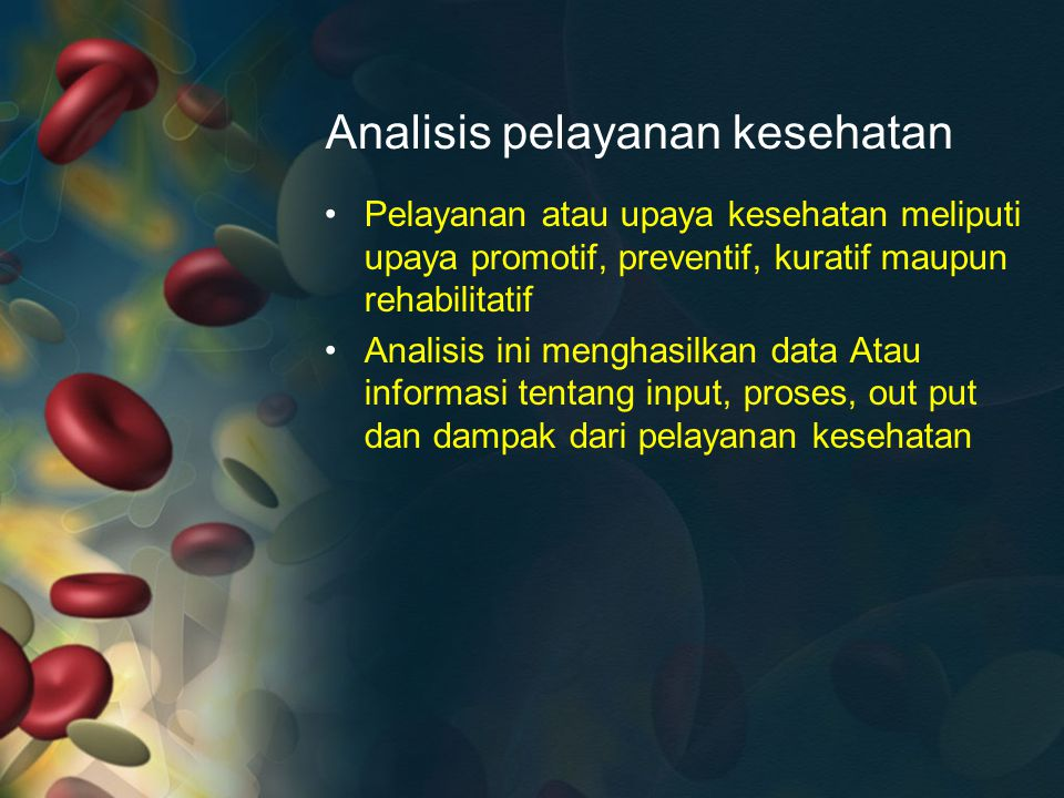 Analisis pelayanan kesehatan