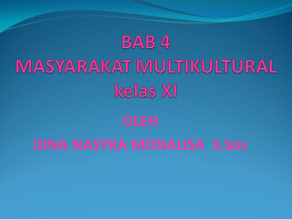 BAB 4 MASYARAKAT MULTIKULTURAL kelas XI