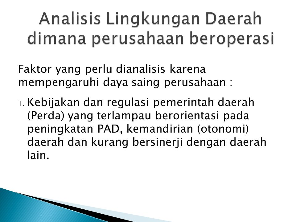 Analisis Lingkungan Daerah dimana perusahaan beroperasi