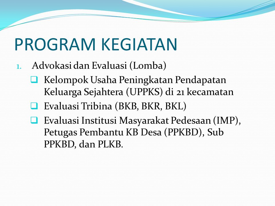 PROGRAM KEGIATAN Advokasi dan Evaluasi (Lomba)