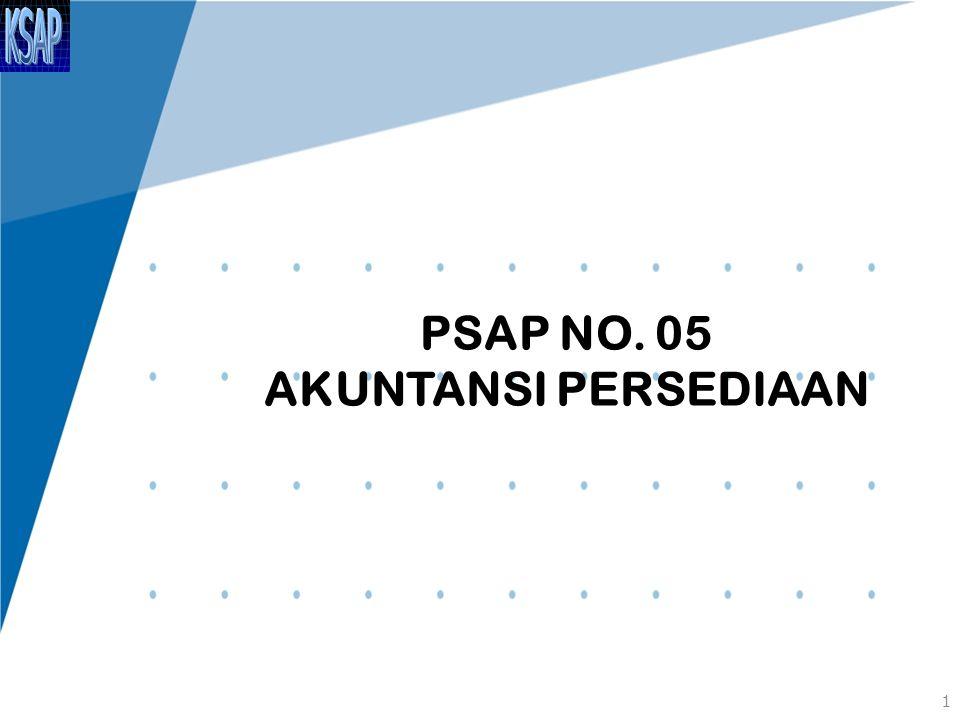 PSAP NO. 05 AKUNTANSI PERSEDIAAN