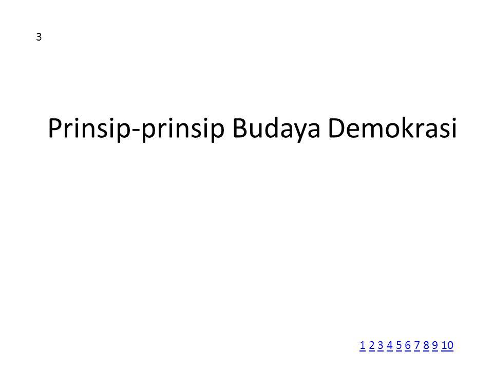 Prinsip-prinsip Budaya Demokrasi