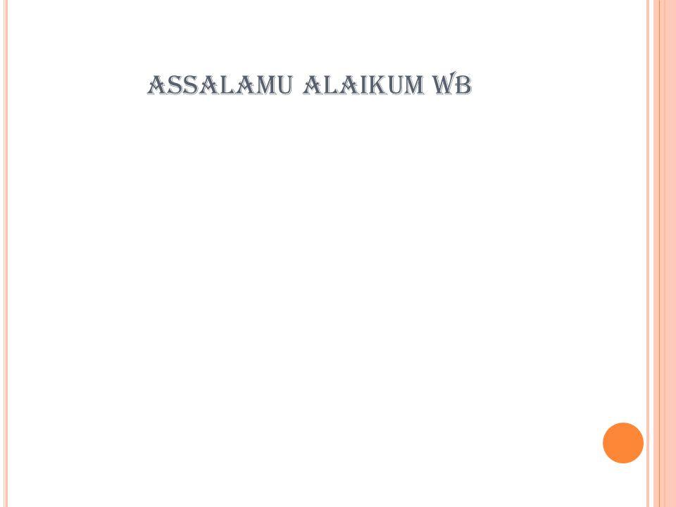 ASSALAMU ALAIKUM WB