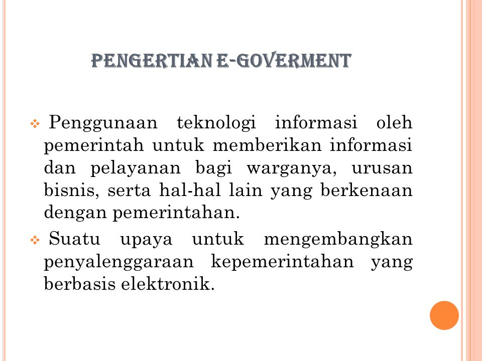 PENGERTIAN E-GOVERMENT