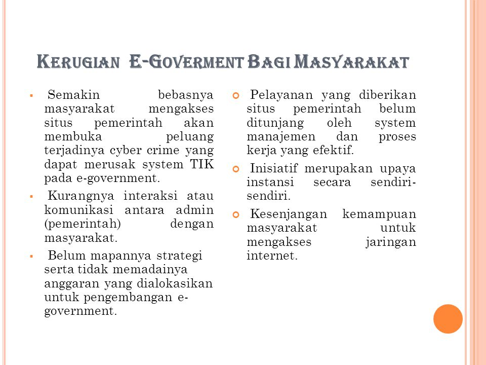 Kerugian E-Goverment Bagi Masyarakat
