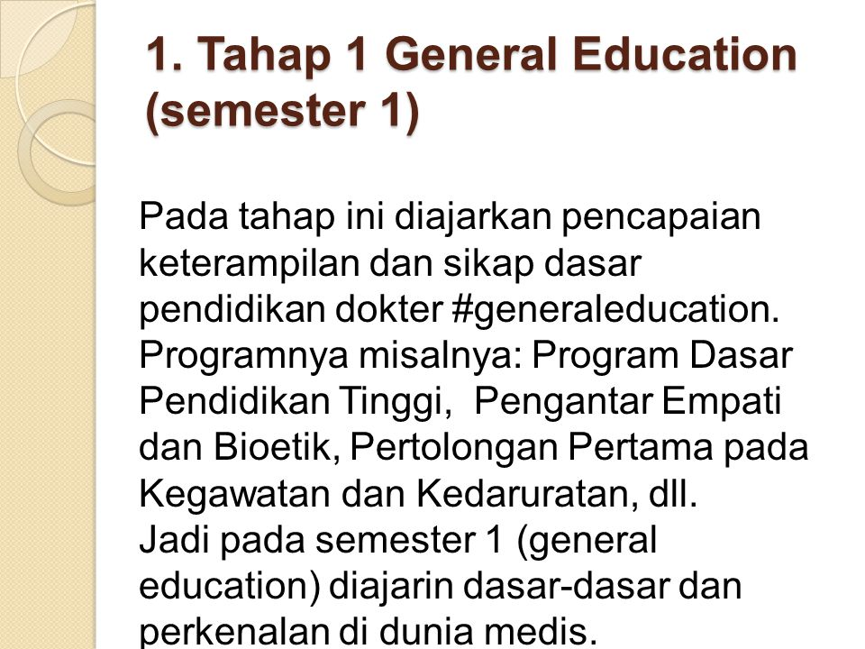 1. Tahap 1 General Education (semester 1)