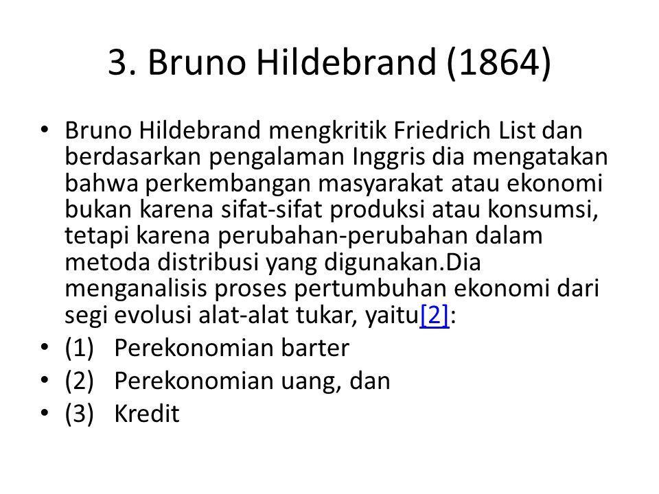 3. Bruno Hildebrand (1864)