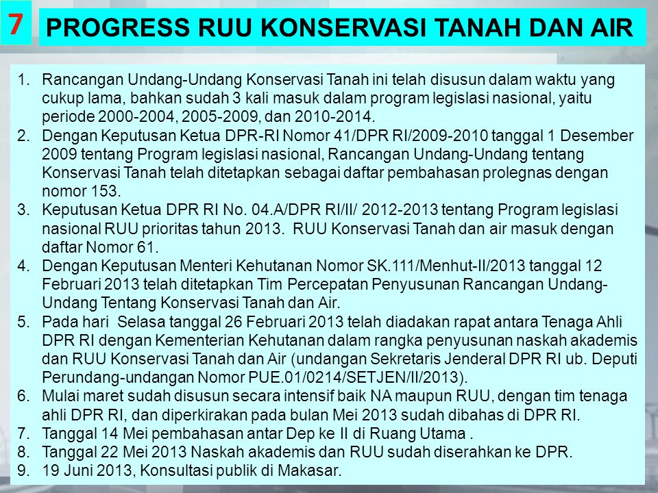 7 PROGRESS RUU KONSERVASI TANAH DAN AIR