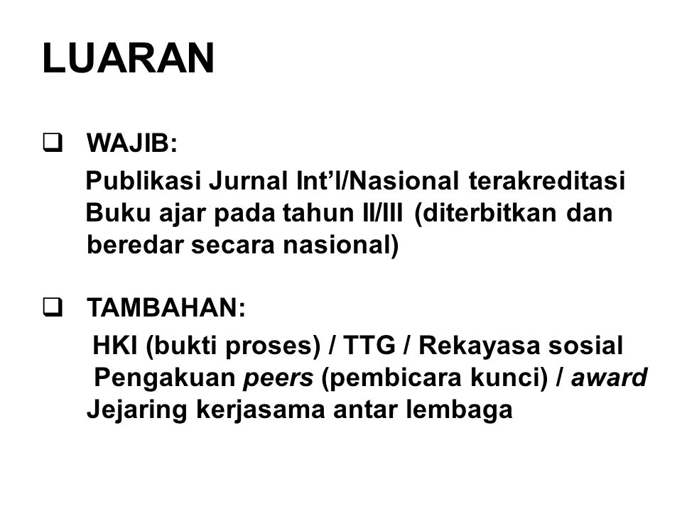 LUARAN WAJIB: Publikasi Jurnal Int'l/Nasional terakreditasi