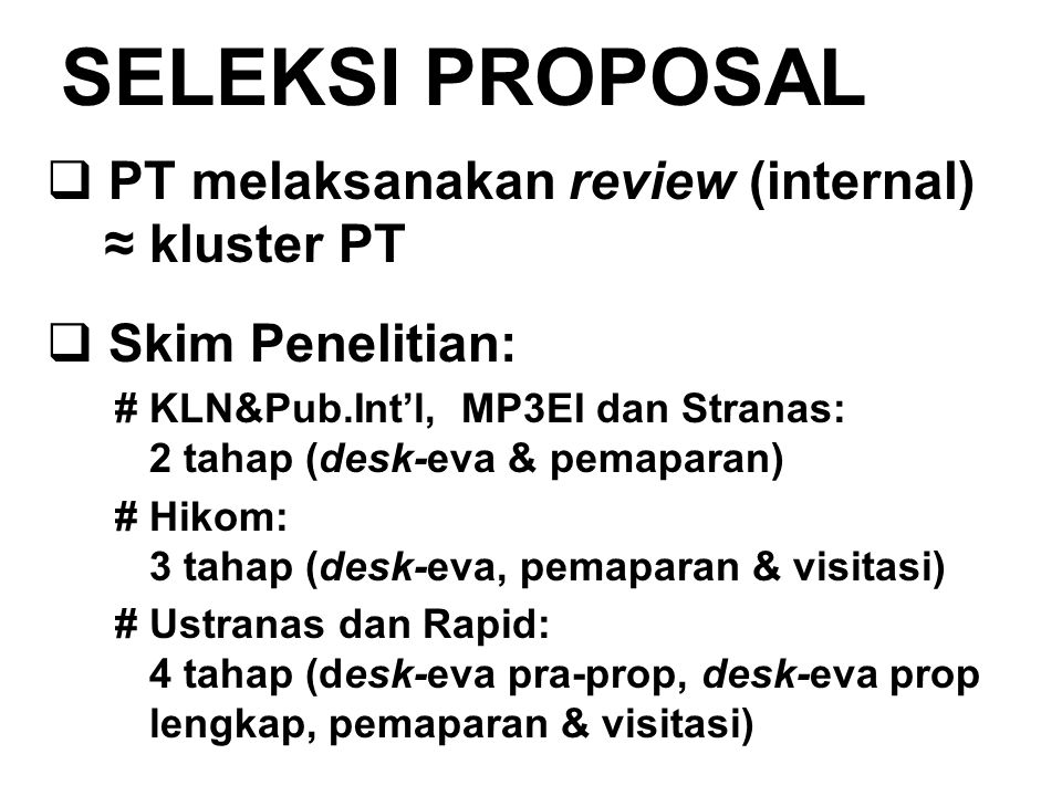 SELEKSI PROPOSAL PT melaksanakan review (internal) ≈ kluster PT