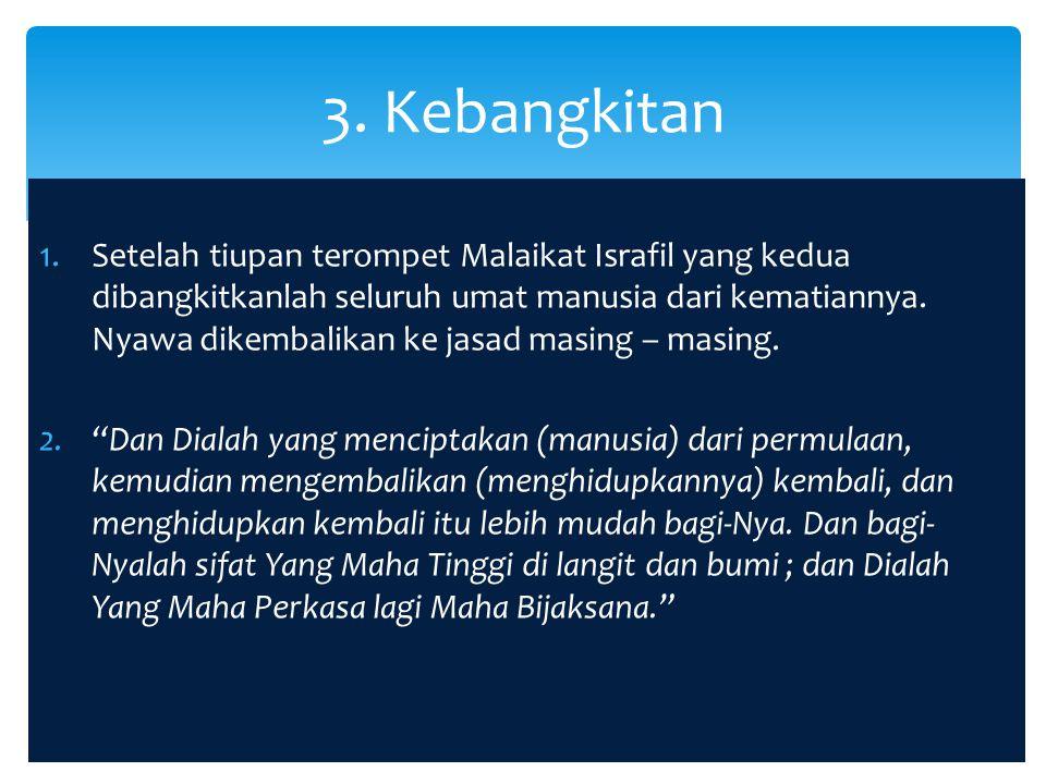 3. Kebangkitan