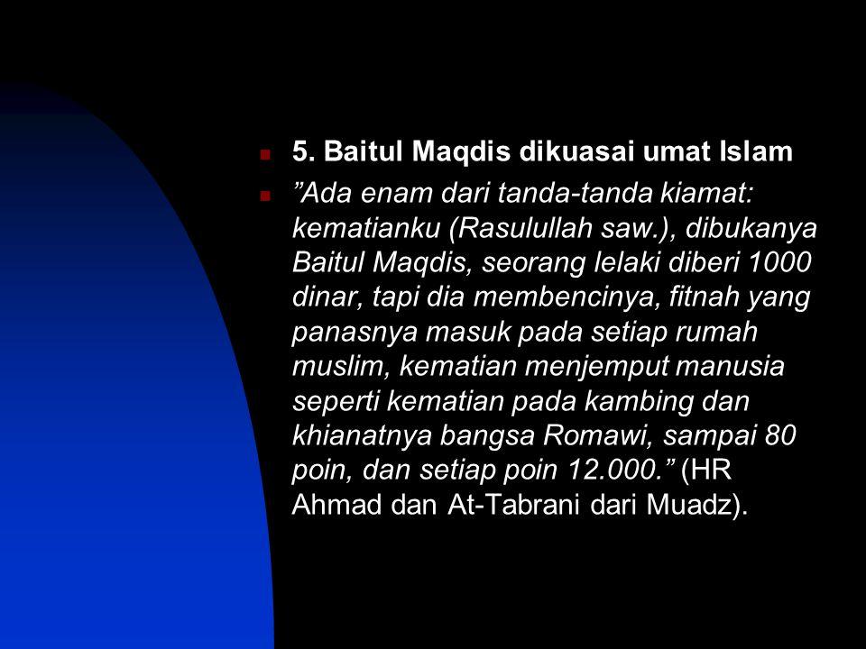 5. Baitul Maqdis dikuasai umat Islam