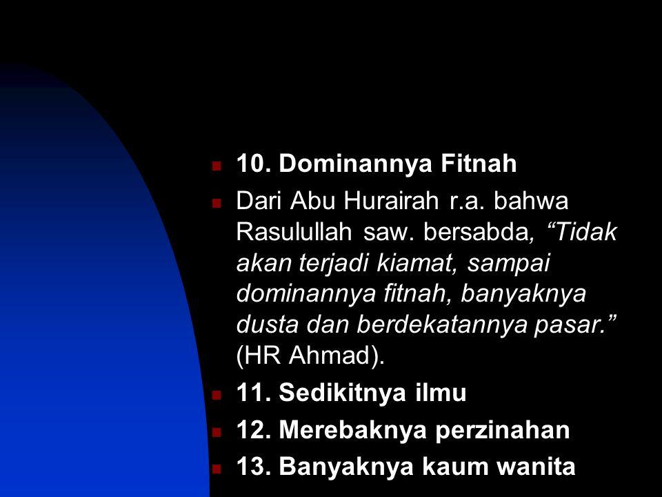 10. Dominannya Fitnah