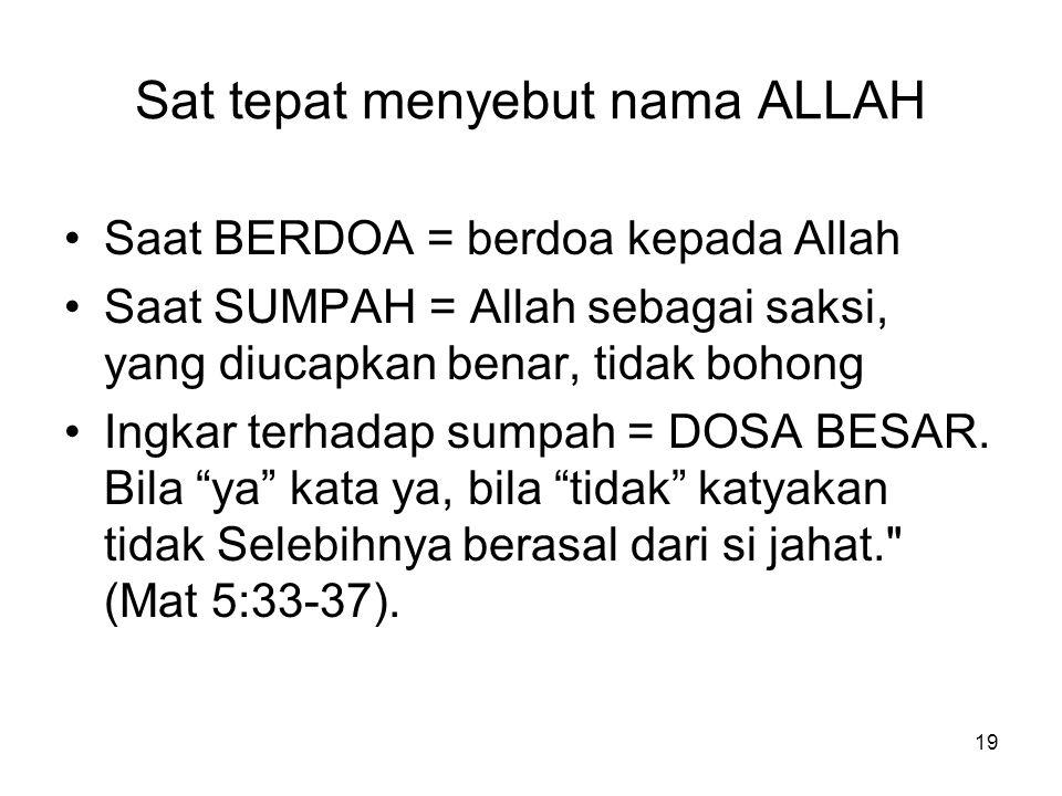 Sat tepat menyebut nama ALLAH