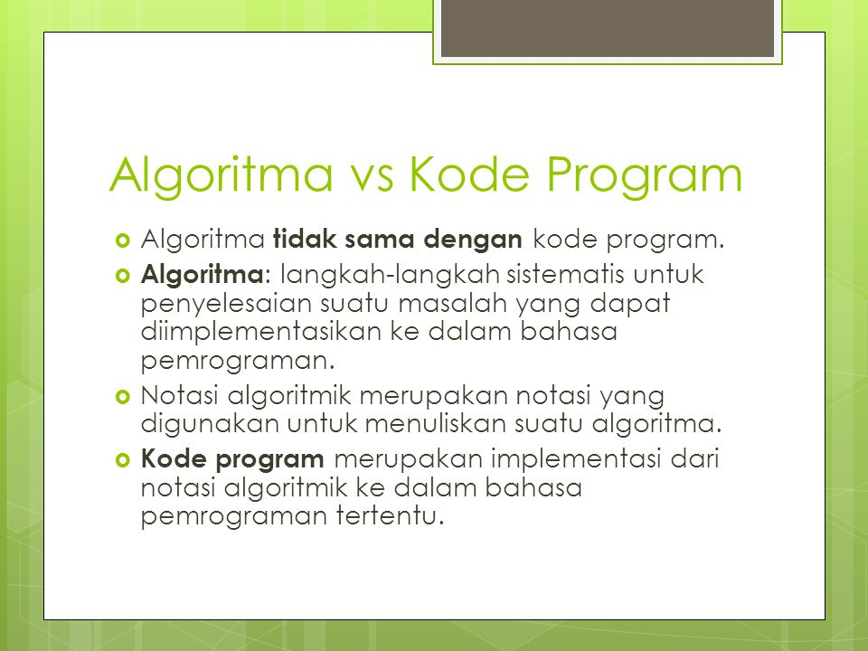 Algoritma vs Kode Program