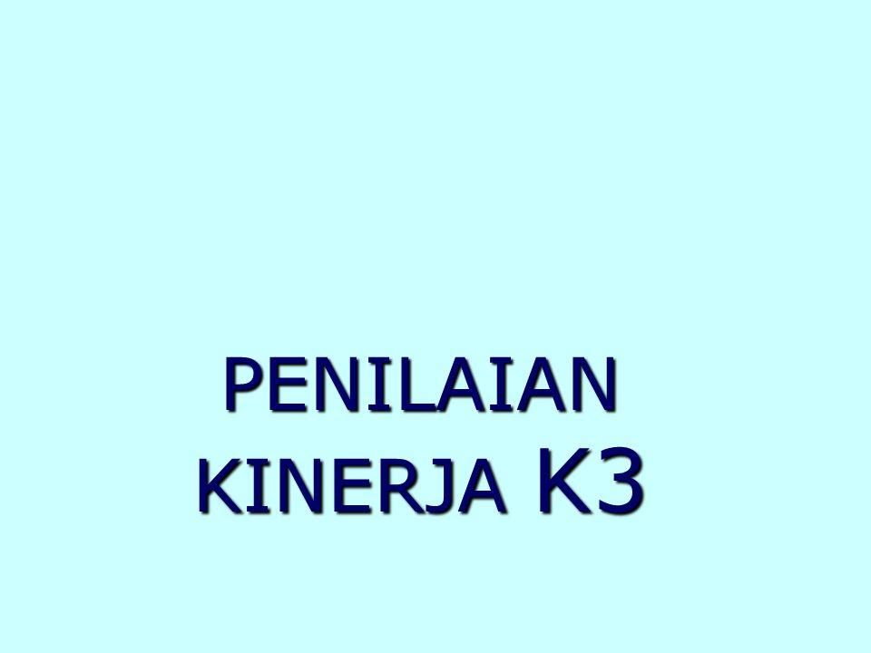 PENILAIAN KINERJA K3