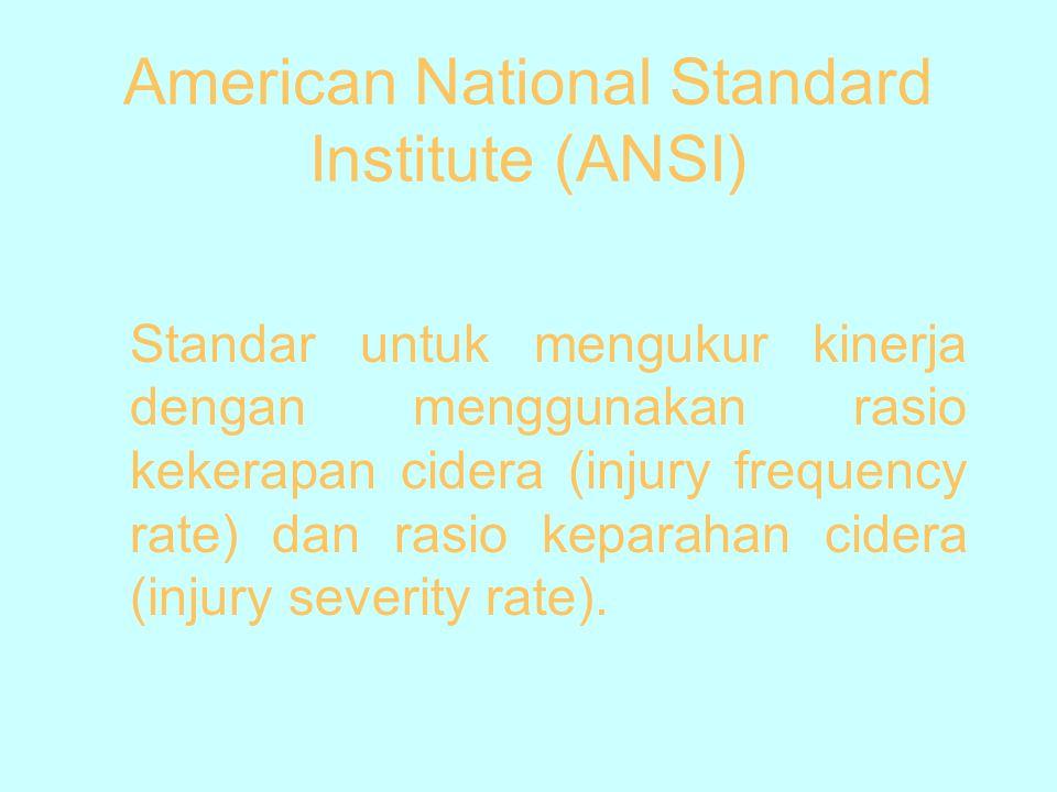 American National Standard Institute (ANSI)
