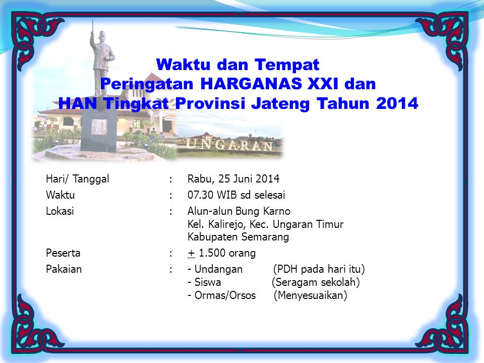 Peringatan HARGANAS XXI dan HAN Tingkat Provinsi Jateng Tahun 2014