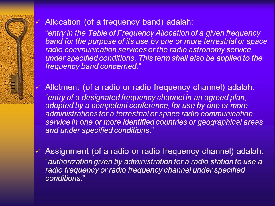 Allocation (of a frequency band) adalah: