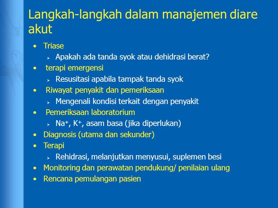 Langkah-langkah dalam manajemen diare akut