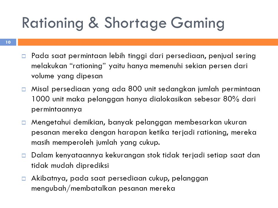 Rationing & Shortage Gaming