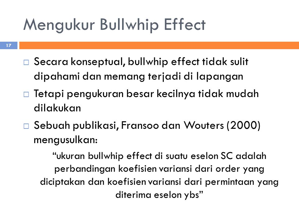 Mengukur Bullwhip Effect