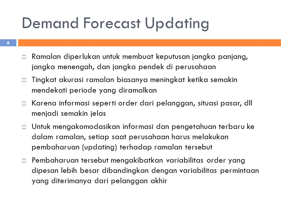 Demand Forecast Updating