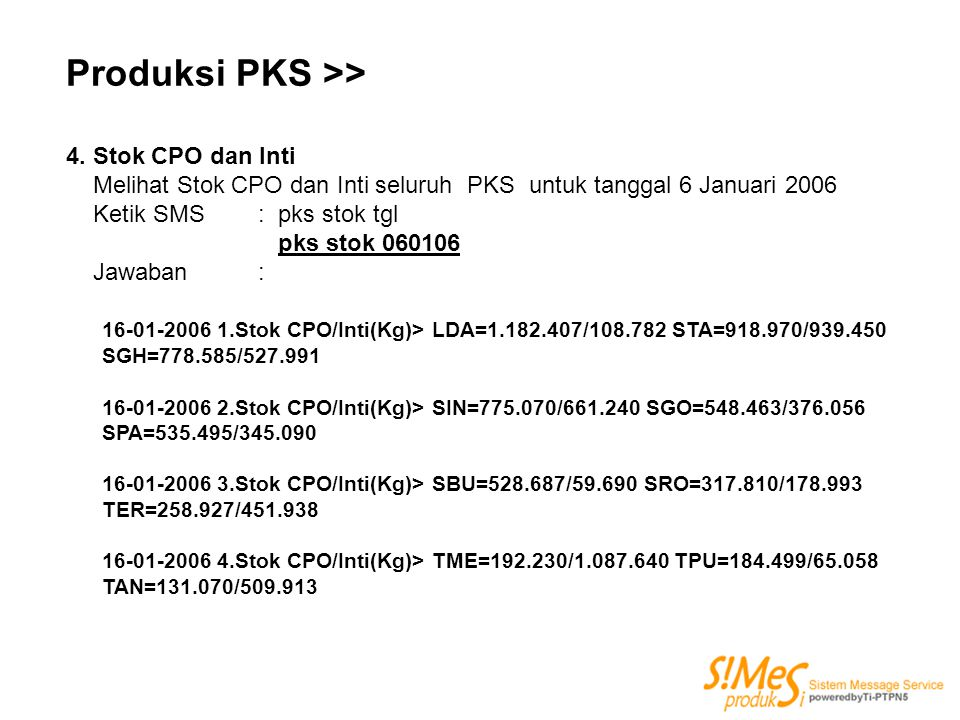 Produksi PKS >> 4. Stok CPO dan Inti