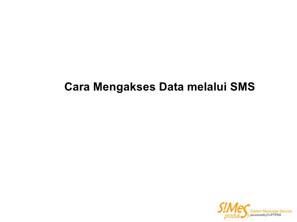 Cara Mengakses Data melalui SMS