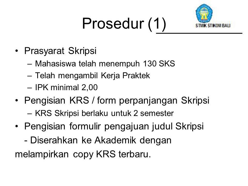 Prosedur (1) Prasyarat Skripsi