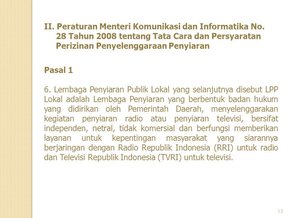 II. Peraturan Menteri Komunikasi dan Informatika No.
