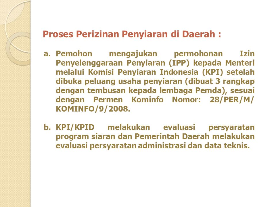 Proses Perizinan Penyiaran di Daerah :