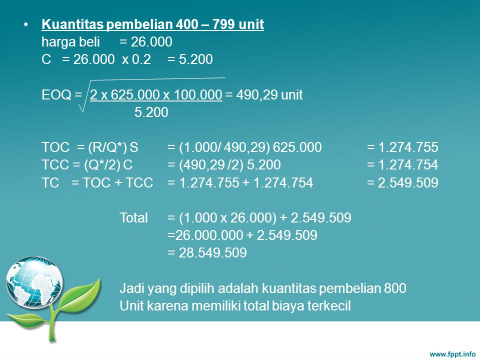 Kuantitas pembelian 400 – 799 unit